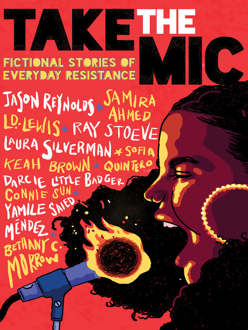 Take the Mic: Fictional Stories of Everyday Resistance.