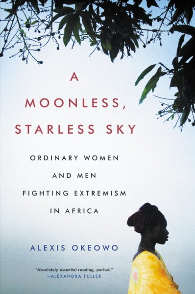Book cover of A Moonless Starless Sky. An African woman looks to the left.